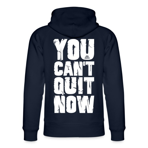 Safemode - You Can't Quit Now - Unisex Organic Hoodie by Stanley & Stella