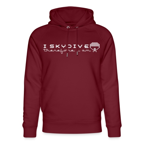 i_skydive_therefore_i_am - Unisex Organic Hoodie by Stanley & Stella