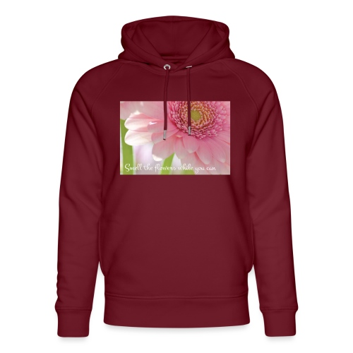 Smell the flowers while you can - Stanley & Stellan unisex-luomuhuppari