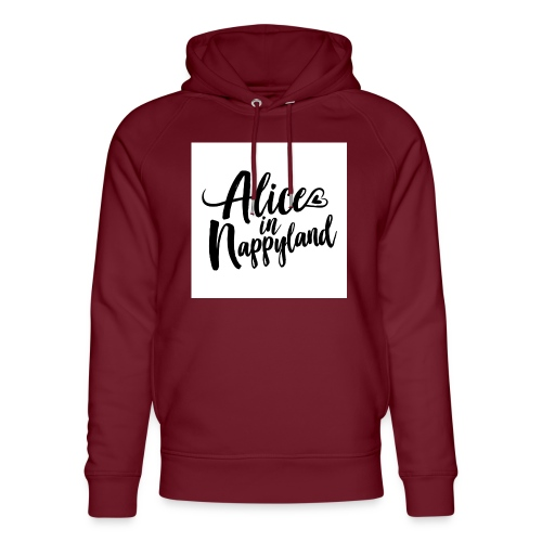 Alice in Nappyland Typography Black 1080 1 - Unisex Organic Hoodie by Stanley & Stella