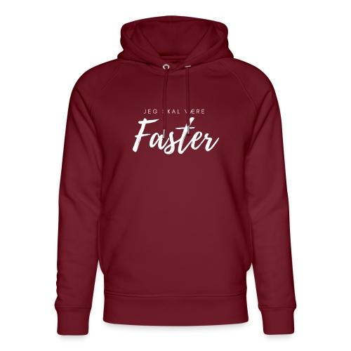 Jeg skal være faster - Stanley & Stella unisex hoodie af økologisk bomuld