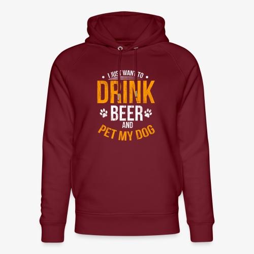 Drink Beer and Pet My Dog Beer Lover Gift Tshirt - Unisex Organic Hoodie by Stanley & Stella