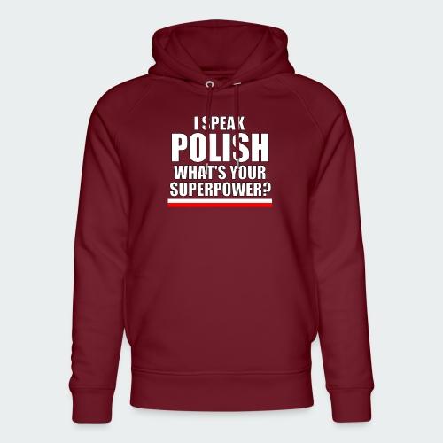 Damska Koszulka Premium I SPEAK POLISH - Ekologiczna bluza z kapturem typu unisex Stanley & Stella