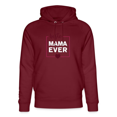 beste mama ever 01 - Unisex Bio-Hoodie von Stanley & Stella