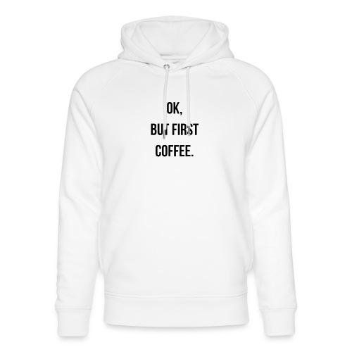 flat 800x800 075 fbut first coffee - Uniseks bio-hoodie van Stanley & Stella