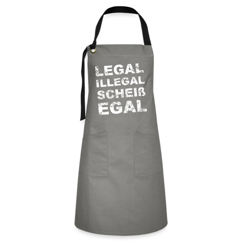 Legal Illegal Scheißegal - Kontrastschürze