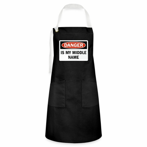 Danger is my middle name - Artisan Apron