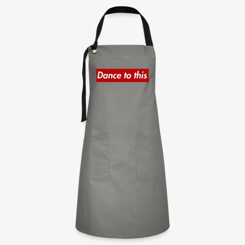 Dance to this - Kontrastschürze