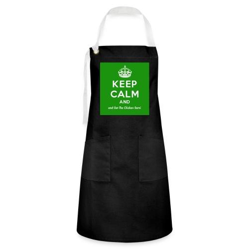 Keep Calm and Get The Chicken Sarni - Green - Artisan Apron