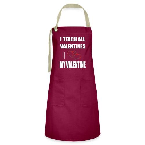 Ich lehre alle Valentines - Ich liebe meine Valen - Kontrastschürze