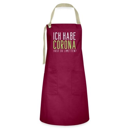 Ich habe Corona hast du Limetten - Kontrastschürze