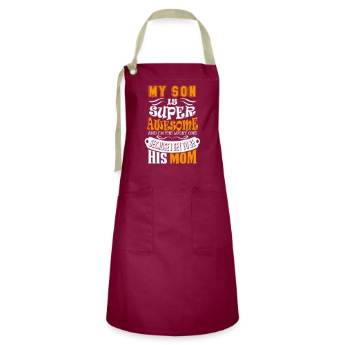 My Son Is Super Awesome His Mom - Artisan Apron