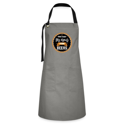 Trade my dignity for beer - Artisan Apron