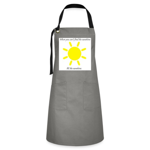 Be the sunshine - Artisan Apron