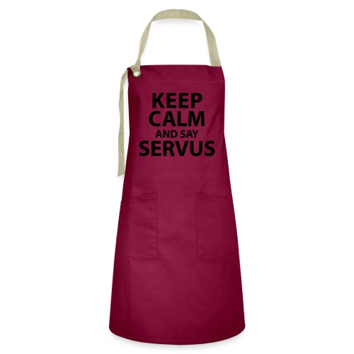 Keep calm and say Servus - Kontrastschürze