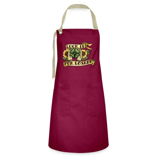 Luck Is For Losers - Artisan Apron