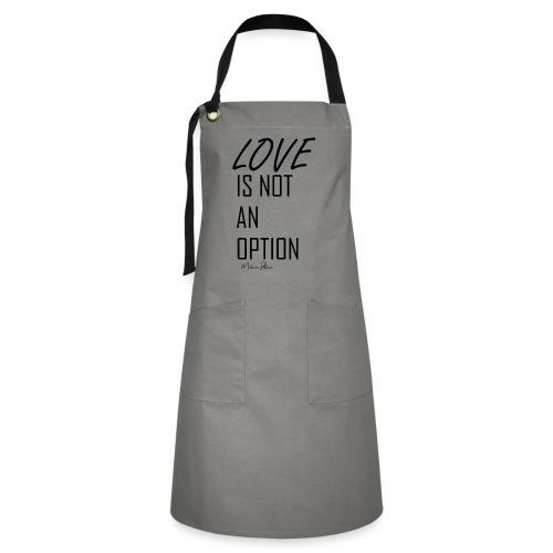 LOVE IS NOT AN OPTION - Tablier contrasté