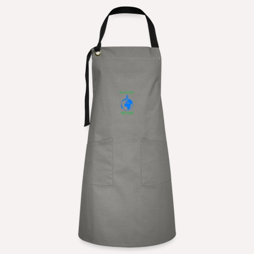 Make Our Planet Great Again, Less Pollution Action - Artisan Apron