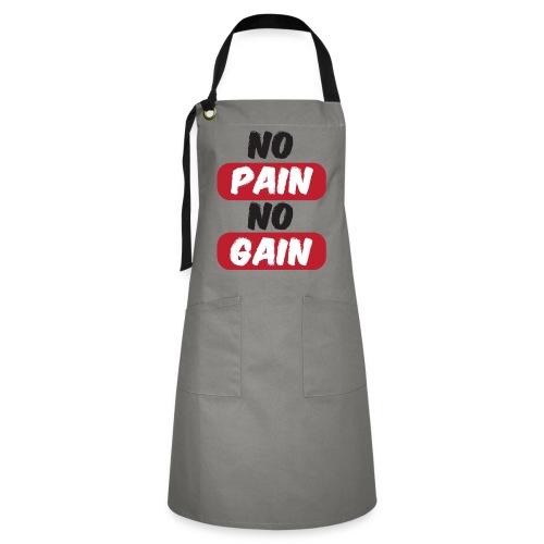 no pain no gain t shirt design fitness - Grembiule artista