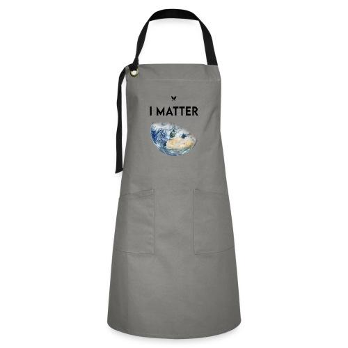 I matter. (Earth Edition) - Kontrastschürze