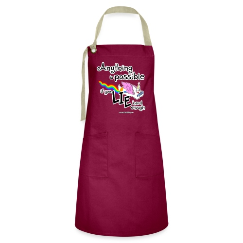 Anything Is Possible if you lie hard enough - Artisan Apron