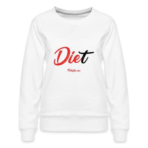 Diet by Fatastic.me - Women's Premium Sweatshirt