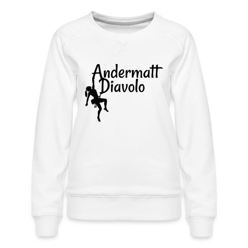 Andermatt Diavolo Uri Geschenkidee - Frauen Premium Pullover