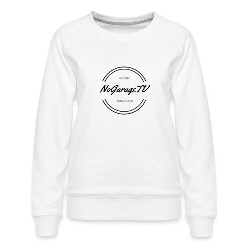 NoGarageTV (3) - Dame premium sweatshirt