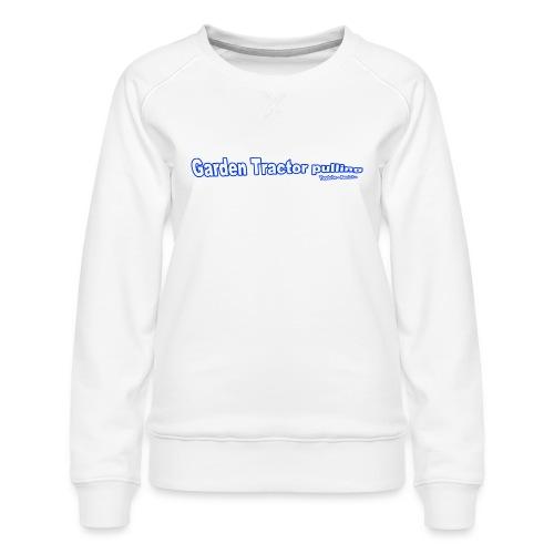 Garden Tractor pulling - Dame premium sweatshirt