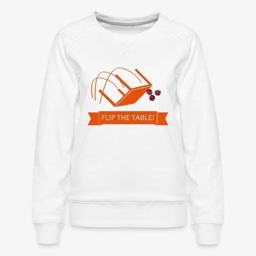 Flip the table! - Premium-genser for kvinner