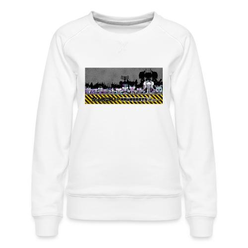 #MarchOfRobots ! LineUp Nr 2 - Dame premium sweatshirt