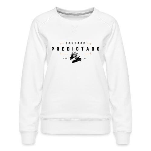 Predictabo - Sweat ras-du-cou Premium Femme
