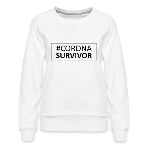 corona virus survivor - Women's Premium Sweatshirt