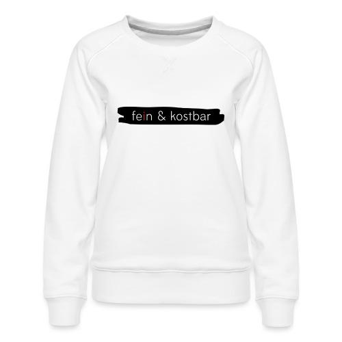 fein & kostbar - Markenlogo - Frauen Premium Pullover