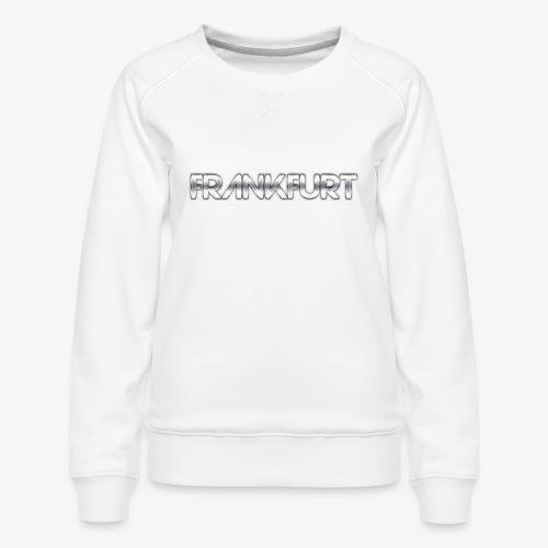 Metalkid Frankfurt - Frauen Premium Pullover