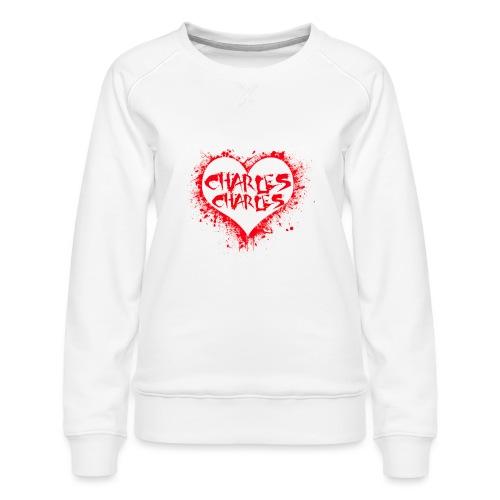 CHARLES CHARLES VALENTINES PRINT - LIMITED EDITION - Women's Premium Sweatshirt