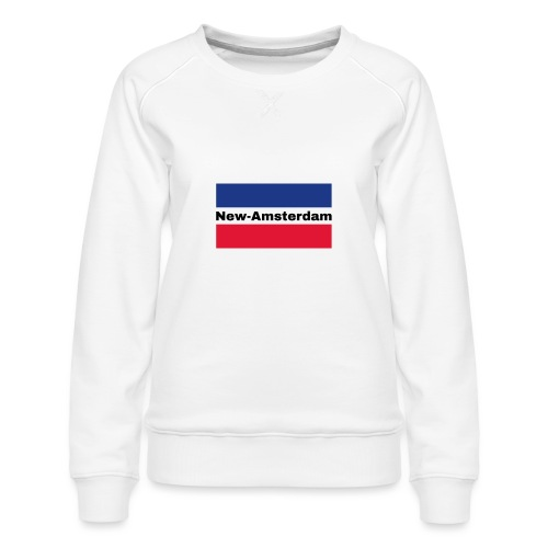 New Amsterdam - Women's Premium Sweatshirt