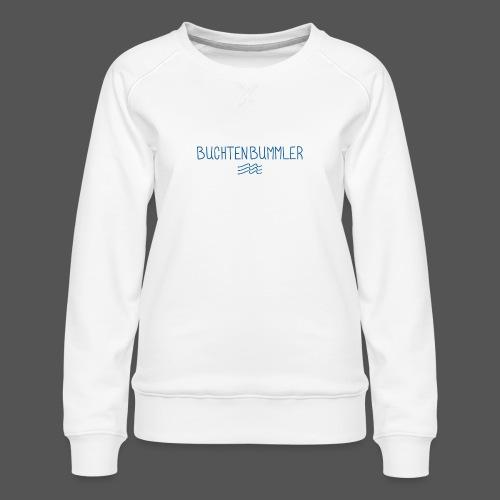 Buchtenbummler Schiff vor Anker in der Bucht - Frauen Premium Pullover