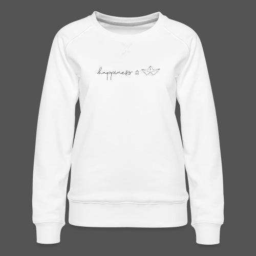 happiness entspricht segeln Freude am Boot fahren - Frauen Premium Pullover