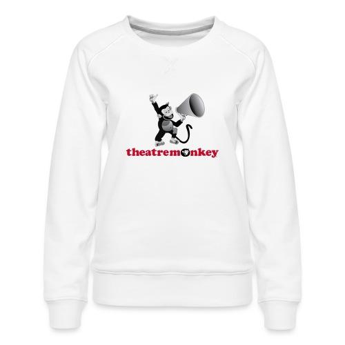 Sammy Says It Loud - Women's Premium Sweatshirt