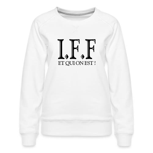 IFF FACISTI FORA - Sweat ras-du-cou Premium Femme