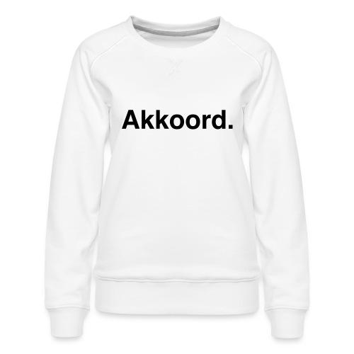 Akkoord - Vrouwen premium sweater