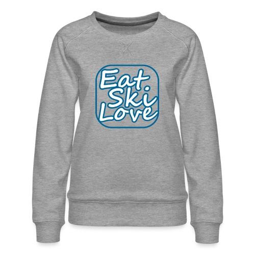 eat ski love - Vrouwen premium sweater