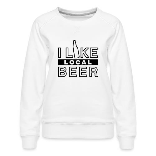 I Like Local Beer (swity) - Frauen Premium Pullover