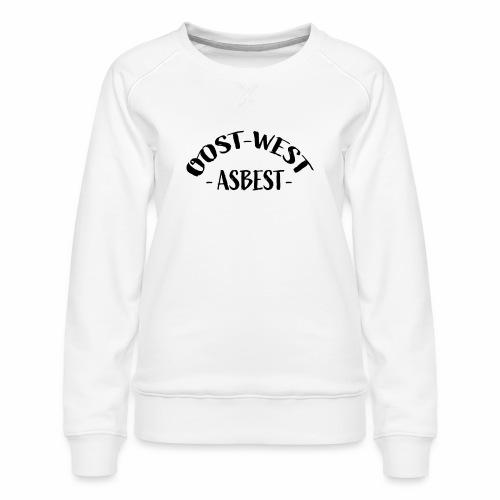 Oost West Asbest - Vrouwen premium sweater
