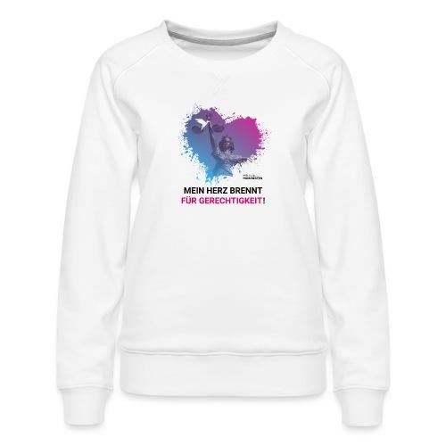 Mein Herz brennt für Gerechtigkeit! - Frauen Premium Pullover