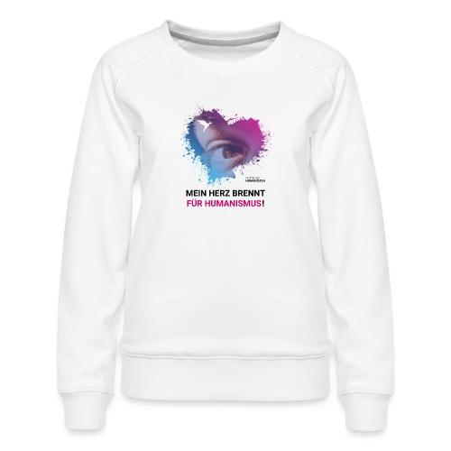 Mein Herz brennt für Humanismus! - Frauen Premium Pullover