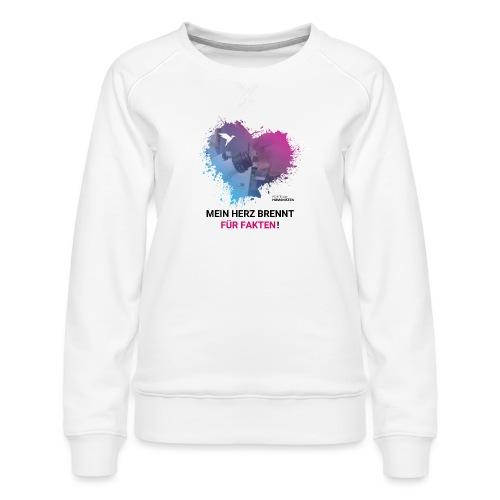 Mein Herz brennt für Fakten! - Frauen Premium Pullover