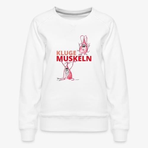 Kluge Muskeln - Frauen Premium Pullover