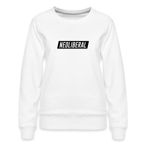 NEOLIBERAL - Frauen Premium Pullover